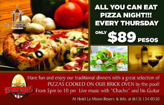 Los Olivos Restaurant at La Mision: The traditional all you can eat Pizza Night!