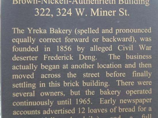 West Miner Street Historic District : Yreka Bakery reads the same backwards!