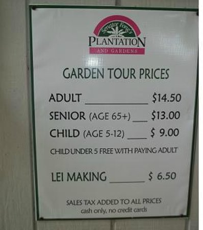 Senator Fong's Plantation and Gardens: Tour and lei making prices sign.