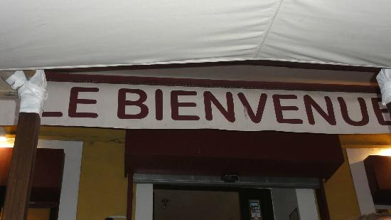 Restaurant Le Bienvenue: Not to easy to find but, look for the name
