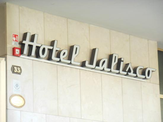 Hotel Jalisco: Insegna