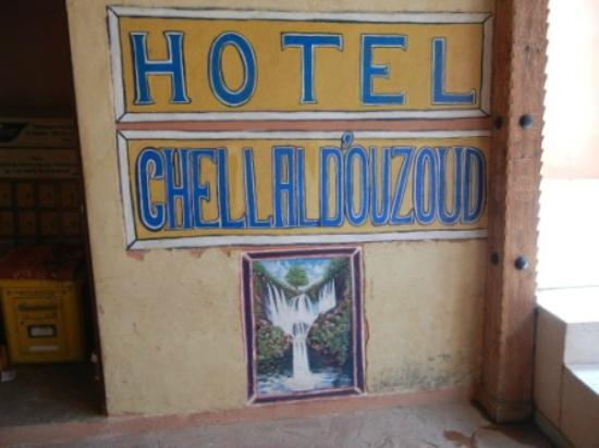 Hotel Chellal d'Ouzoud : the sign in front of the hotel