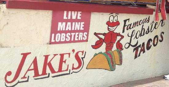 Jake's On The Beach: They need to change the sign. No lobsters. No lobster tacos.