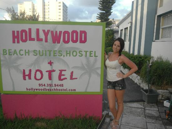 Hollywood Beach Suites, Hostel and Hotel: me and our hotel sign