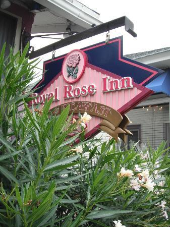 Royal Rose Inn Bed and Breakfast: Sign