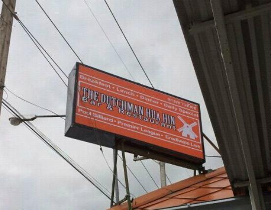 The Dutchman Hua Hin: Our sign