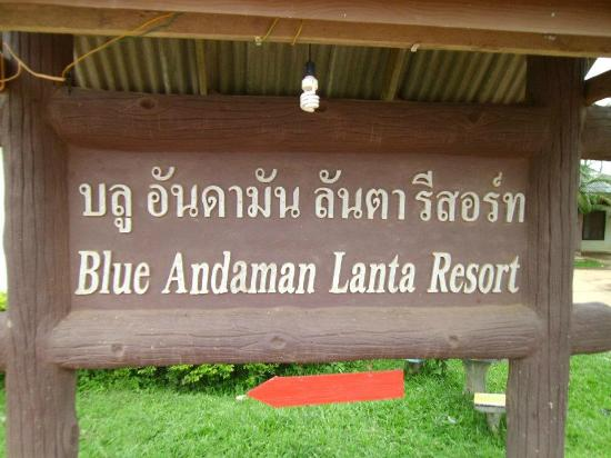 Blue Andaman Lanta Resort: sign