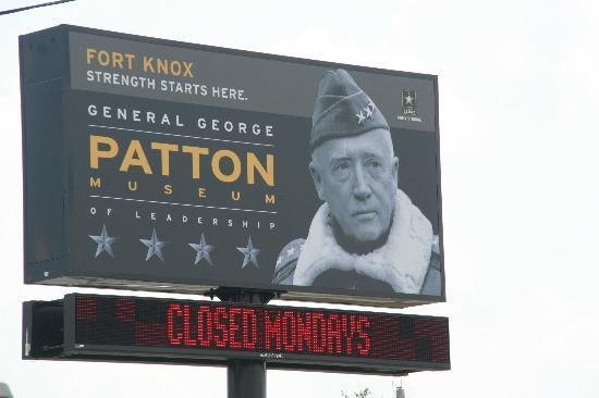 Patton Museum of Cavalry and Armor: sign in front of the Patton museum