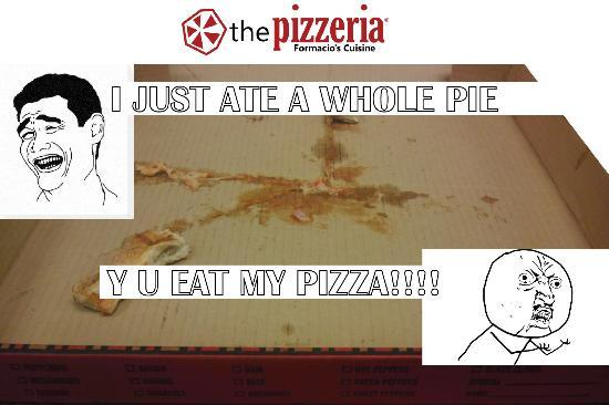 The Pizzeria: Have you done this?