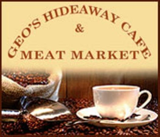 Geo's Hide Away Cafe & Meat Market: Serving a variety of Coffee drinks, Smoothies, Panini's, Club Sandwiches & BLT Sandwiches
