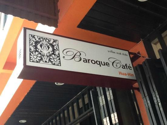 Baroque Cafe front entrance sign