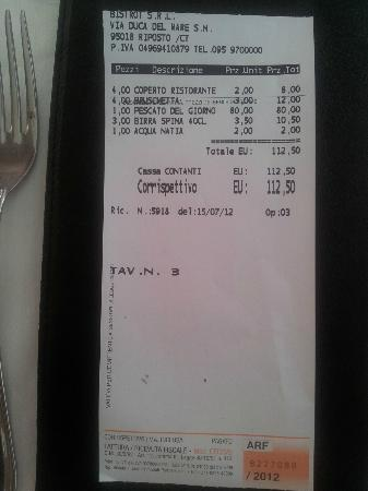 Riposto, Italia: Bill for the plate (80E instead of 8E)