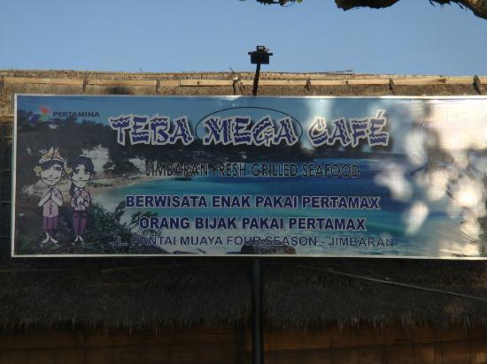 Teba Cafe Jimbaran: Teba Mega Cafe