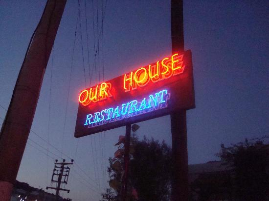 Our House Restaurant: sign