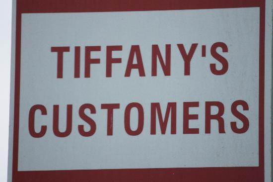 Tiffany's Bar & Grill: Tiffany's customer for life!