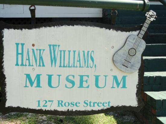 Hank Williams Boyhood Home and Museum : sign in front of museum