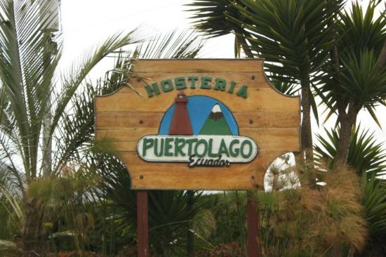PuertoLago Country Inn: Welcome Sign