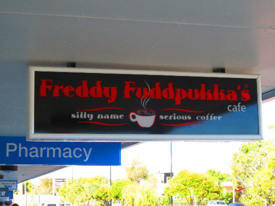 Freddy Fuddpukka's Cafe: Outside Signage