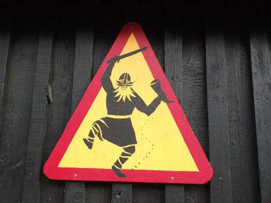 Viking Village Hotel: Warning sign.