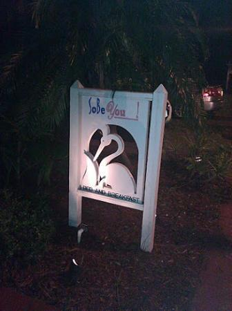 Sobe You Bed and Breakfast: Entrance Sign