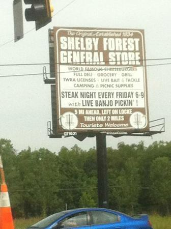 Shelby Forest General Store: You're heading in the right direction!