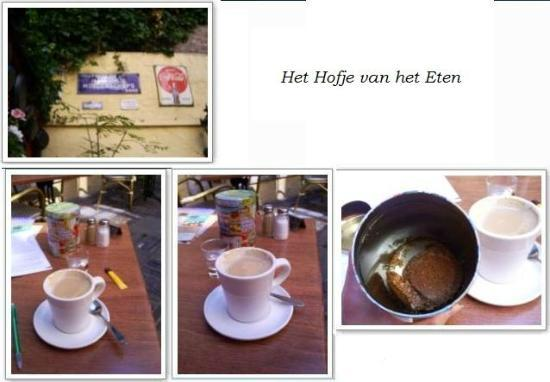 't Hof van Eten : Courtyard and coffee with cookies