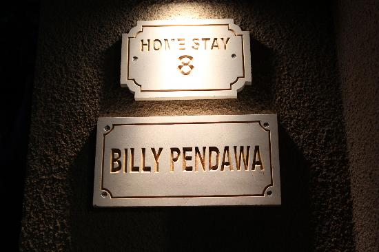 Billy Pendawa Homestay: Billy Pendawa Sign