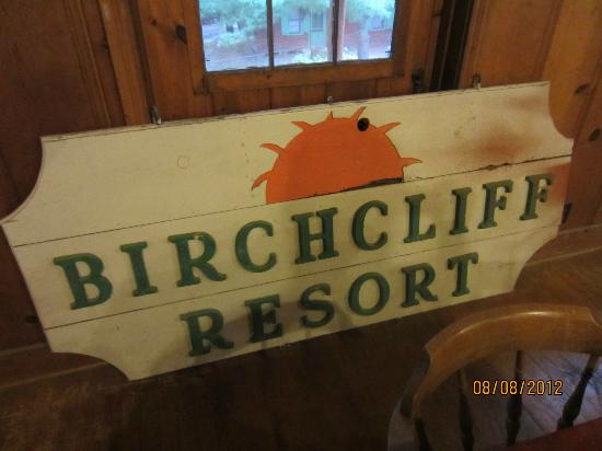 Birchcliff Resort: Old Birchliff sign up on the game room.
