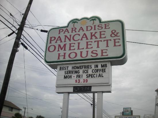 Paradise Pancake & Omelet House : sign