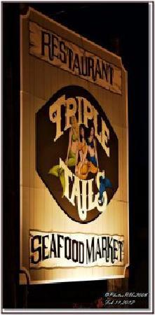 Triple Tails Oyster Bar and Grill: Roadside Sign
