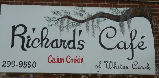 Richard's Louisiana Cafe: Sign