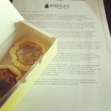 Rawley Resort: Complimentary Butter Tarts