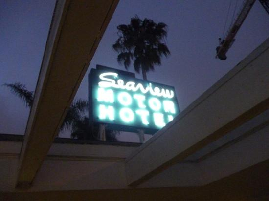 Seaview Hotel: the sign of the motel