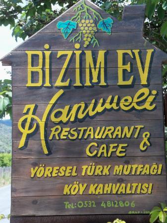Bizim Ev Hanimeli Restaurant: Sign in front of restaurant.