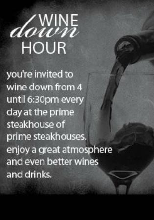 Myron's Prime Steakhouse - New Braunfels: Join us for Wine Down Hour!