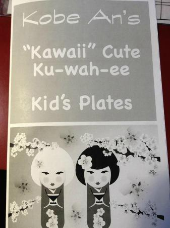 Kobe-an Japanese Restaurant: come check out our kids menu, and BTW Kids eat FREE on Monday