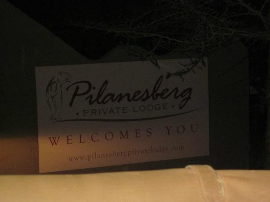 Pilanesberg Private Lodge: Sign at the entrance