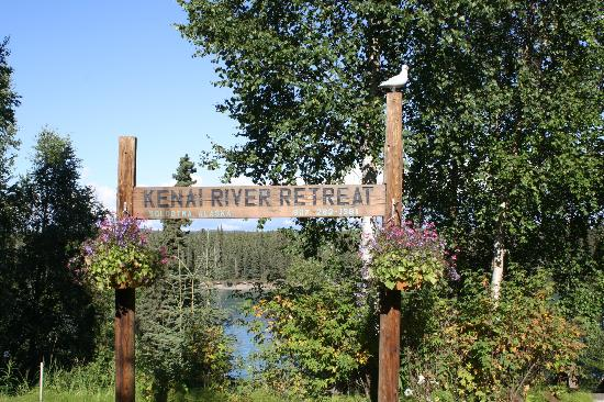 Kenai River Retreat: Retreat sign