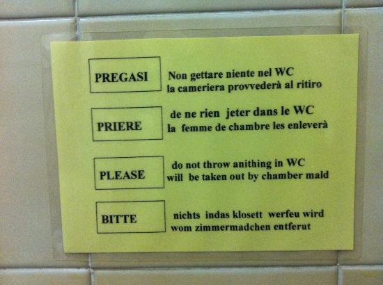Hotel Ristorante G.L.A.V.J.C.: Hinweis über WC ;-)