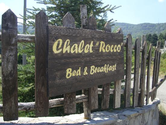 Bed & Breakfast Chalet Rocco: L'insegna dello chalet