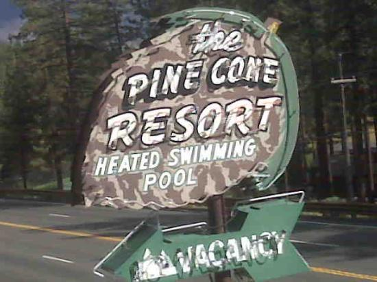 Pine Cone Resort: Is this just the coolest Retro sign?!
