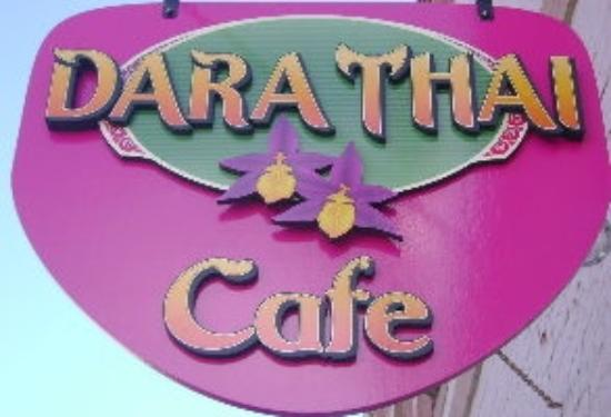 Dara Thai Cafe : Sign over the door