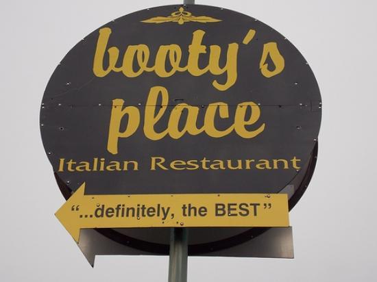 Booty's Place: Parkinglot Restaurant Sign