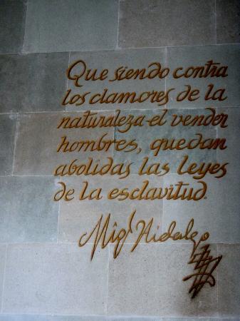 Alhondiga de Granaditas: Lema del padre de la patria señor cura don Miguel hidalgo y costilla