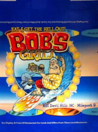 Bob's Grill: bob's eat and get the hell out