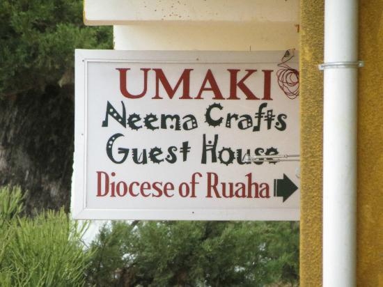 Neema Crafts Guest House: Welcome sign