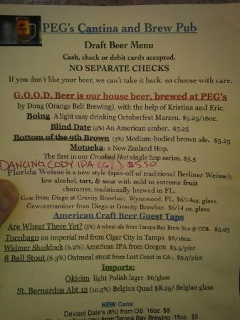 Peg's Cantina: This was the beer menu from Saturday.
