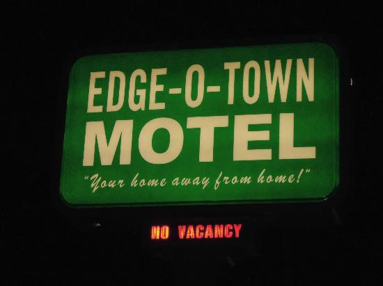 Edge-O-Town Motel: Outside Sign