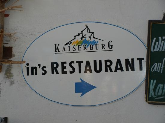 Bergrestaurant Kaiserburg: l'insegna