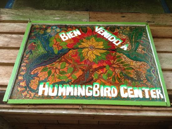 The Hummingbird Retreat Center : Bien Venido